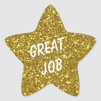 "A ""Great job"" gold star was excellent performance."